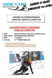 Courses Internationales FIS. Du 31 mars au 1er avril 2012 à Sainte-Foy-Tarentaise. Savoie.